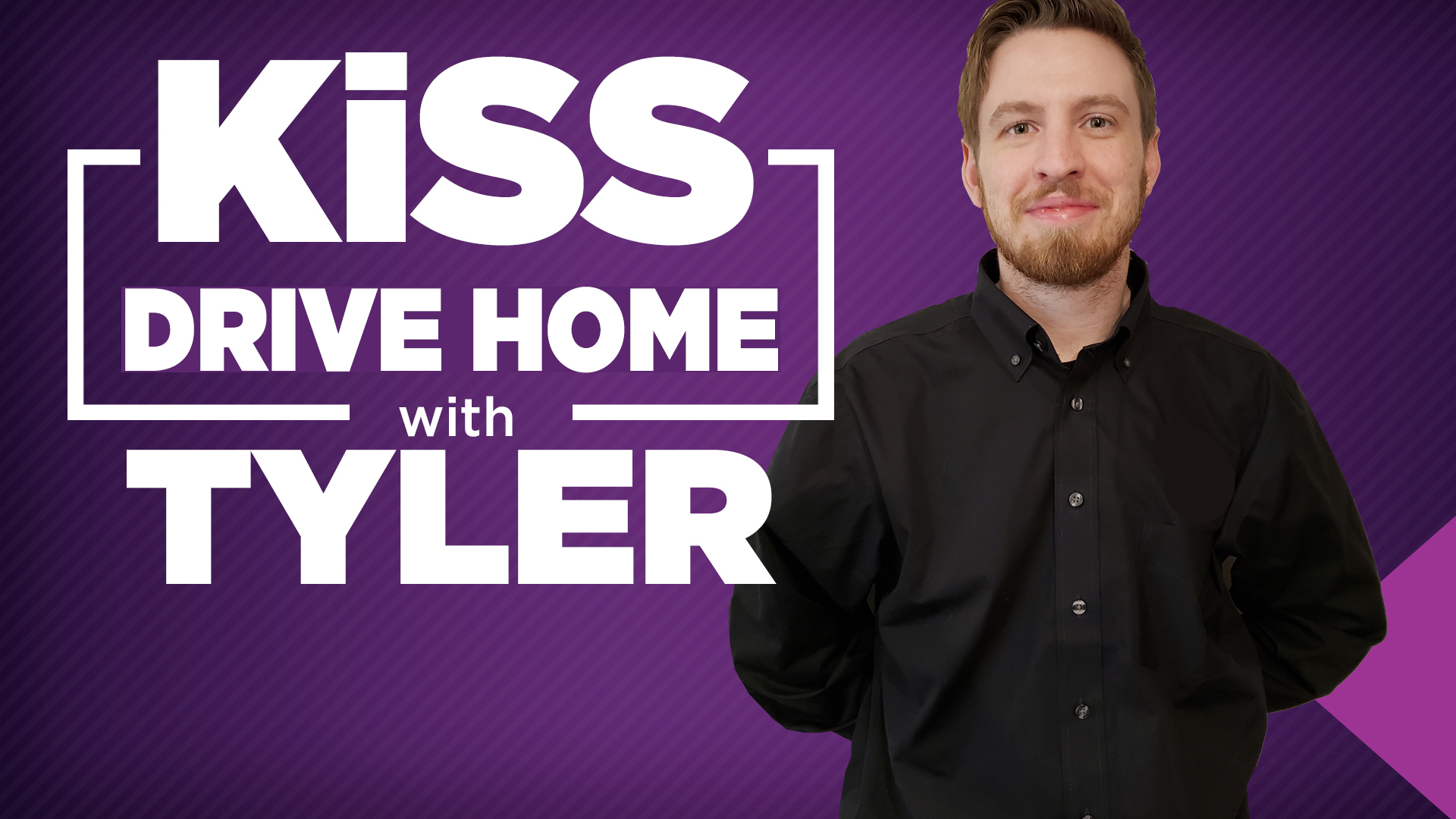 Kiss tyler drivehome