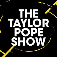 Taylorpopeshow